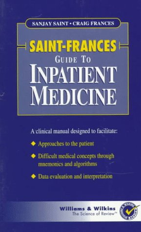 High-Yield Inpatient Medicine A Practical Approach  1997 9780683075472 Front Cover