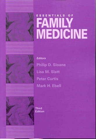 Essentials of Family Medicine  3rd 1998 (Revised) 9780683301472 Front Cover