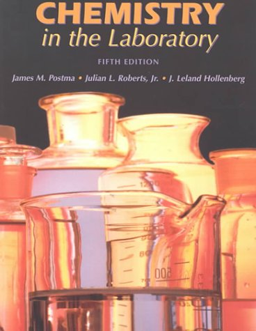 Chemistry in the Laboratory  5th 2000 9780716735472 Front Cover