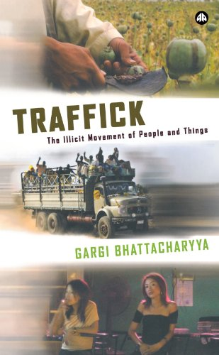 Traffick The Illicit Movement of People and Things  2005 9780745320472 Front Cover