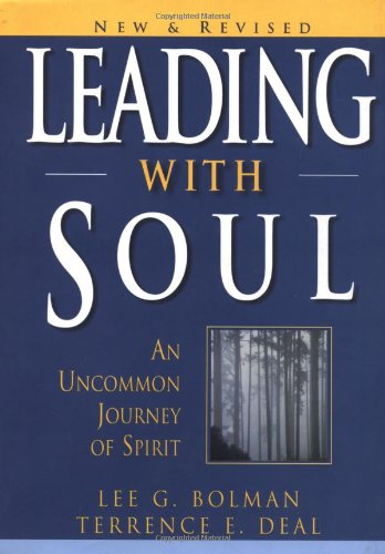 Leading with Soul An Uncommon Journey of Spirit 2nd 2001 (Revised) edition cover