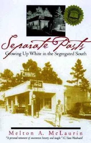 Separate Pasts Growing up White in the Segregated South 2nd 1987 (Reprint) edition cover