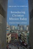Introducing Christian Mission Today Scripture, History and Issues  2014 edition cover