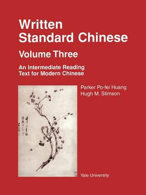 Written Standard Chinese An Intermediate Reading Text for Modern Chinese N/A 9780887101472 Front Cover