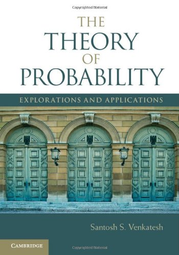 Theory of Probability Explorations and Applications  2012 edition cover