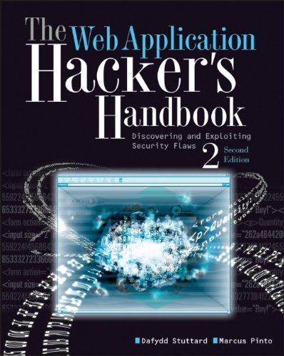 Web Application Hacker's Handbook Finding and Exploiting Security Flaws 2nd 2011 edition cover