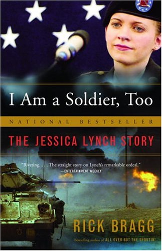 I Am a Soldier, Too The Jessica Lynch Story  2003 edition cover