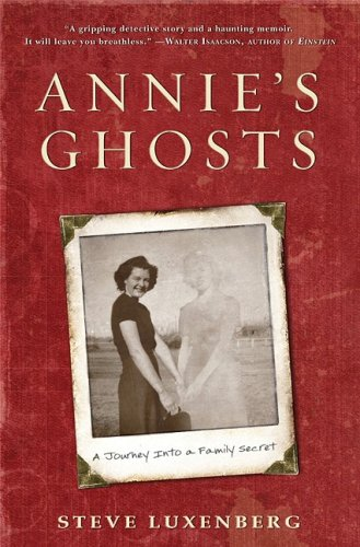 Annie's Ghosts A Journey into a Family Secret  2009 9781401322472 Front Cover