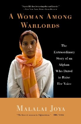 Woman among Warlords The Extraordinary Story of an Afghan Who Dared to Raise Her Voice N/A edition cover