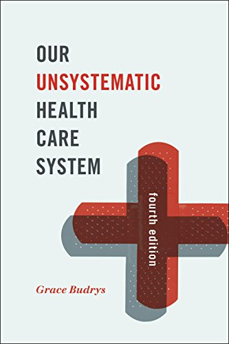 Our Unsystematic Health Care System  4th 2015 edition cover