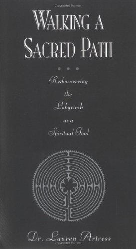 Walking a Sacred Path Rediscovering the Labyrinth As a Spiritual Tool  1996 edition cover