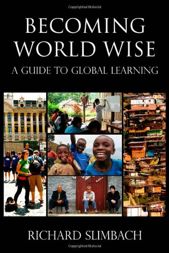 Becoming World Wise A Guide to Global Learning  2010 edition cover