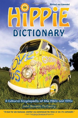 Hippie Dictionary A Cultural Encyclopedia of the 1960s And 1970s  2003 (Revised) edition cover