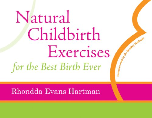 Natural Childbirth Exercises for the Best Birth Ever:   2013 edition cover
