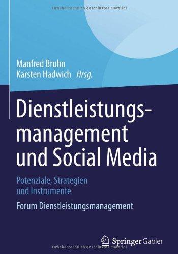Dienstleistungsmanagement Und Social Media: Potenziale, Strategien Und Instrumente Forum Dienstleistungsmanagement  2013 edition cover