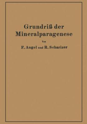 Grundri� der Mineralparagenese   1932 9783709196472 Front Cover