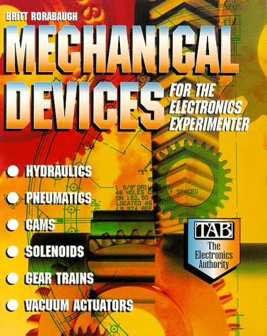Mechanical Devices for the Electronics Experimenter   1995 9780070535473 Front Cover