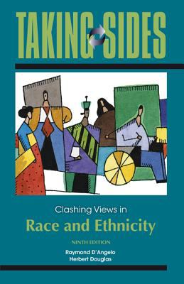 Taking Sides: Clashing Views in Race and Ethnicity  9th 2013 9780078050473 Front Cover