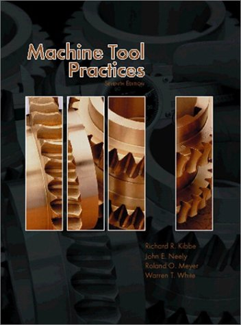 Machine Tool Practices  7th 2002 edition cover