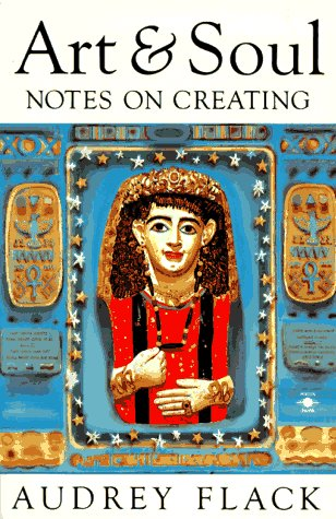 Art and Soul Notes on Creating N/A edition cover