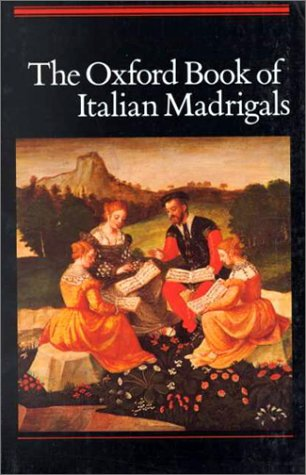 Oxford Book of Italian Madrigals  N/A edition cover