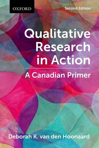 Qualitative Research in Action A Canadian Primer 2nd 2014 9780199009473 Front Cover