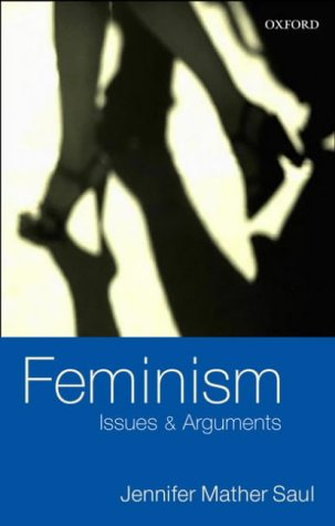 Feminism Issues and Arguments  2003 edition cover