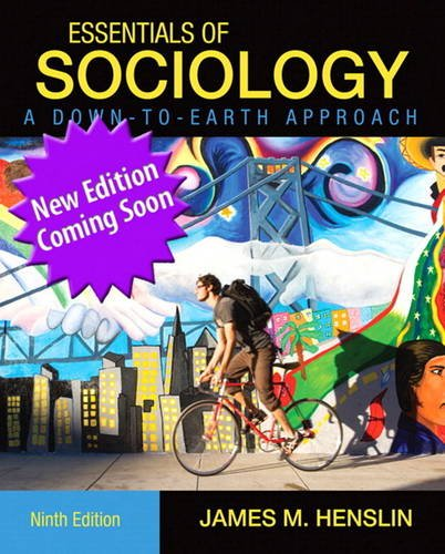Essentials of Sociology A Down-to-Earth Approach 10th 2013 (Revised) edition cover