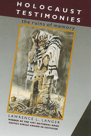 Holocaust Testimonies The Ruins of Memory  1991 edition cover