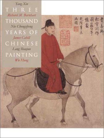 Three Thousand Years of Chinese Painting   2002 edition cover