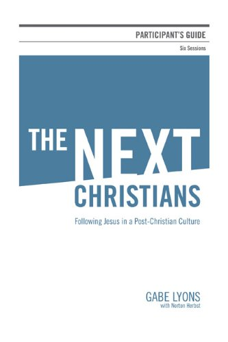 Next Christians Participant's Guide The Good News about the End of Christian America N/A 9780310671473 Front Cover