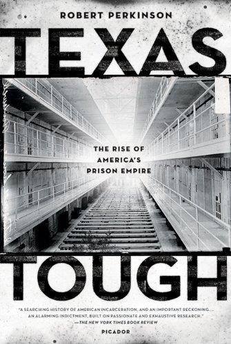Texas Tough The Rise of America's Prison Empire  2010 edition cover