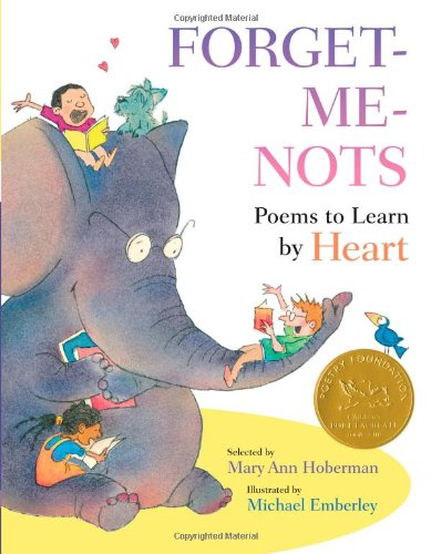 Forget-Me-Nots Poems to Learn by Heart  2012 9780316129473 Front Cover