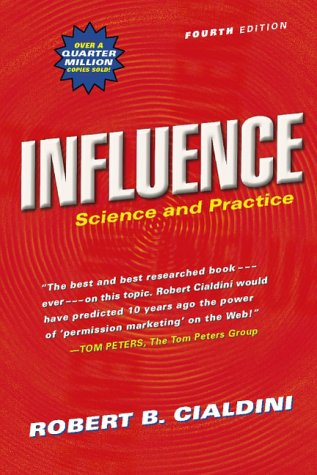 Influence Science and Practice 4th 2001 (Revised) edition cover