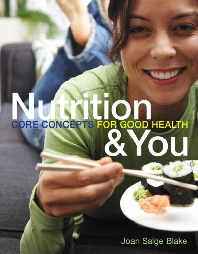 Nutrition and You Core Concepts for Good Health  2011 edition cover