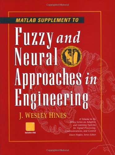 Fuzzy and Neural Approaches in Engineering, MATLAB Supplement   1997 edition cover