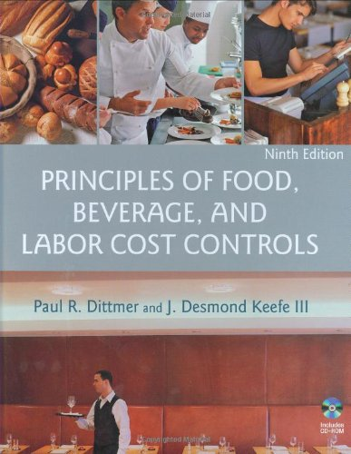 Principles of Food, Beverage, and Labor Cost Controls  9th 2009 edition cover