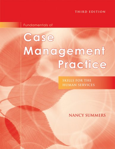 Fundamentals of Case Management Practice Skills for the Human Services 3rd 2009 edition cover