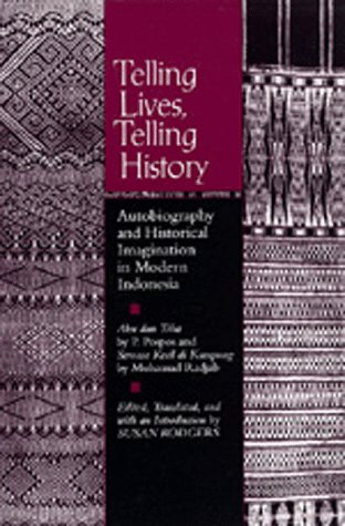 Telling Lives, Telling History Autobiography and Historical Imagination in Modern Indonesia  1995 edition cover