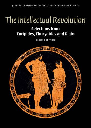 Intellectual Revolution Selections from Euripides, Thucydides and Plato 2nd 2014 9780521736473 Front Cover