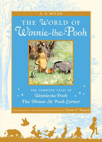 World of Pooh The Complete Winnie-the-Pooh and the House at Pooh Corner N/A edition cover