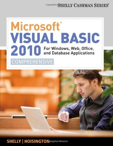 Microsoft� Visual Basic 2010 For Windows, Web, Office, and Database Applications - Comprehensive  2011 edition cover