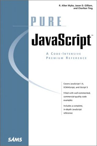 Pure JavaScript   1999 9780672315473 Front Cover