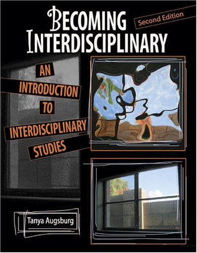 Becoming Interdisciplinary An Introduction to Interdisciplinary Studies 2nd 2006 (Revised) edition cover