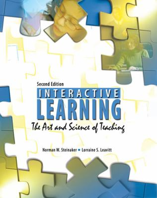 Interactive Learning The Art and Science of Teaching 2nd (Revised) 9780757568473 Front Cover