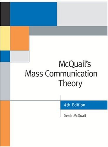 McQuail's Mass Communication Theory  4th 2000 9780761965473 Front Cover