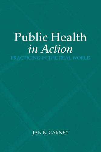 Public Health in Action Practicing in the Real World  2006 edition cover