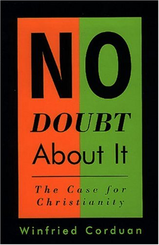 No Doubt about It The Case for Christianity N/A edition cover