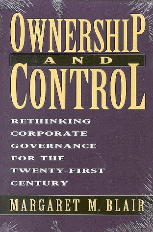 Ownership and Control What's at Stake in the Corporate Governance Debates? N/A edition cover