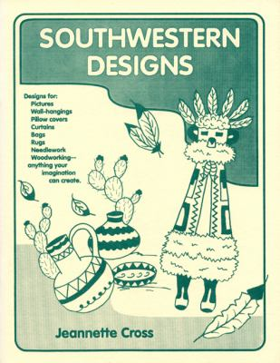 Southwestern Designs A Workbook of Patterns  1984 9780865340473 Front Cover